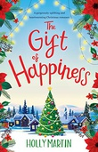 """The Gift of Happiness"" av Holly Martin"