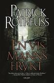 """En vis manns frykt kongedreperkrøniken: dag to"" av Patrick Rothfuss"