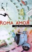"""Roma amoR - roman"" av Helga Gunerius Eriksen"