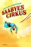 """Saabyes cirkus"" av Lars Saabye Christensen"