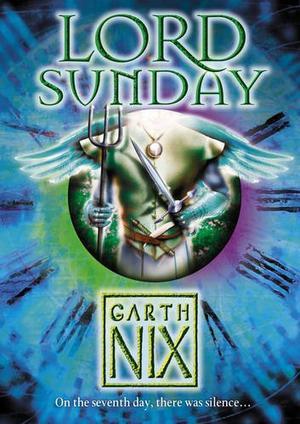 """Lord Sunday (The Keys to the Kingdom)"" av Garth Nix"