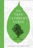 """""""The Tree Climber's Guide"""" av Jack Cooke"""