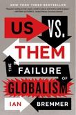 """""""Us vs. Them The Failure of Globalism"""" av Ian Bremmer"""