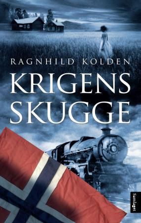 """""""Krigens skugge - roman"""" av Ragnhild Kolden"""