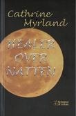 """""""Healer over natten"""" av Cathrine Myrland"""
