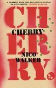 """""""Cherry"""" av Nico Walker"""