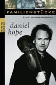 """Familienstücke Eine Spurensuche"" av Daniel Hope"