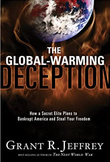"""""""The Global-Warming Deception How a Secret Elite Plans to Bankrupt America and Steal Your Freedom"""" av Jeffrey R. Grant"""