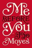 """""""Me before you"""" av Jojo Moyes"""