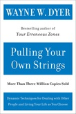 """""""Pulling Your Own Strings"""" av Wayne W. Dyer"""