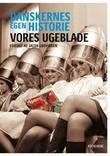 """""""Danskernes egen historie - vores ugeblade"""" av Jacob Ludvigsen"""