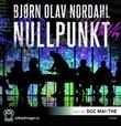"""Nullpunkt thriller"" av Bjørn Olav Nordahl"