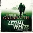 """""""Lethal White"""" av Robert Galbraith"""