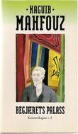 """""""Begjærets palass Kairo-trilogien"""" av Naguib Mahfouz"""