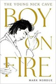 """""""Boy on fire The young Nick Cave"""" av Mark Mordue"""