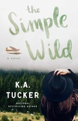 """The Simple Wild Wild #1"" av K.A. Tucker"