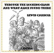 """Through the Looking-Glass (version 2)"" av Lewis Carroll"