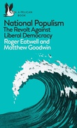 """National populism the revolt against liberal democracy"" av Roger Eatwell"