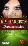 """""""Demonens blod del 2"""" av Kim Harrison"""