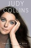 """My life in music Sweet Judy Blue Eyes"" av Judy Collins"