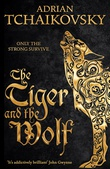 """""""The Tiger and the Wolf"""" av Adrian Tchaikovsky"""