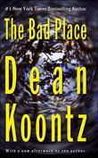 """""""The Bad Place"""" av Dean Koontz"""
