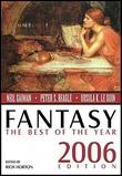 """Fantasy: The Best of the Year 2006 Edition"" av Rich Horton"