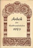 """""""Årbok for Gudbrandsdalen 1973"""" av Ole Arnfinn Torgersrud"""