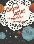 """""""Onkel Jarles himmelske frokoster"""" av Hilde Eskild"""