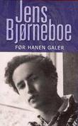 """""""Før hanen galer"""" av Jens Bjørneboe"""