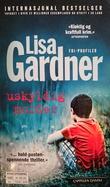 """""""Uskyldig morder"""" av Lisa Gardner"""