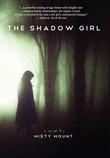 """""""The Shadow Girl"""" av Misty Mount"""