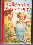 """""""Pollyanna vokser opp En ny glad bok"""" av Eleanor H Porter"""
