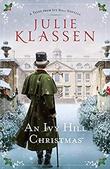 """An Ivy Hill Christmas: A Tales from Ivy Hill Novella"" av Julie Klassen"