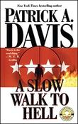 """A slow walk to Hell"" av Patrick A. Davis"