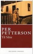 """Til Sibir roman"" av Per Petterson"