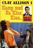 """""""Kamp med Ku Klux Klan Clay Allison"""""""