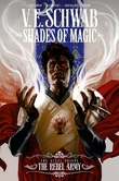 """The Rebel Army Shades of Magic Vol. 3"" av V.E. Schwab"