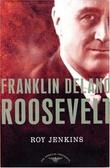 """""""Roosevelt"""" av Roy Jenkins"""