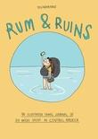 """Rum & Ruins An illustrated travel journal of six weeks spent in Central America"" av Hanne Sigbjørnsen"