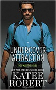 """Undercover Attraction (The O'Malleys #5)"" av Katee Robert"