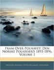 """""""Fram over Polhavet Den norske polarfµrd 1893-1896"""" av Fridtjof Nansen"""