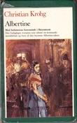 """""""Albertine Med forfatterens forsvarstale i Høyesterett"""" av Christian Krohg"""