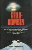 """""""Geilobomben"""" av Arne Thommassen"""