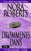 """""""Drømmenes dans"""" av Nora Roberts"""