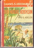 """""""Den norske Robinson ... Med 10 billeder, etc"""" av Otto D Adeler"""