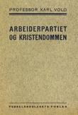 """""""Arbeiderpartiet og kristendommen"""" av Karl Vold"""
