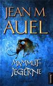 """""""Mammutjegerne"""" av Jean M. Auel"""