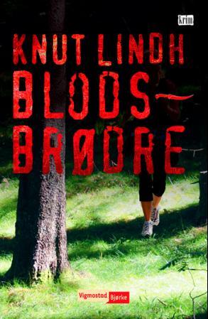 """""""Blodsbrødre"""" av Knut Lindh"""