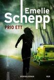 """""""Prio ett"""" av Emelie Schepp"""